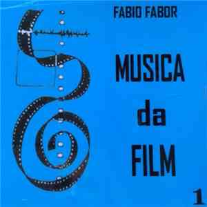 Fabio Fabor - Musica Da Film 1 download