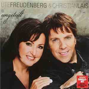 Ute Freudenberg & Christian Lais - Ungeteilt download